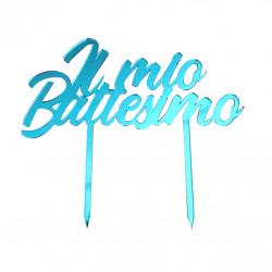 Cake Topper Il Mio Battesimo in Plexiglas ad effetto specchio colore celeste lunga 20 cm