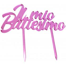 Cake Topper Il Mio Battesimo in Plexiglas ad effetto specchio colore rosa lunga 20 cm